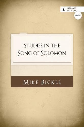 FREE - Studies in the Song of Solomon Notes - Books - Bickle, Mike - Forerunner Bookstore Online Store
