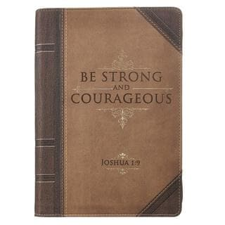 STRONG AND COURAGEOUS ANTIQUED ZIPPERED CLASSIC LUXLEATHER JOURNAL