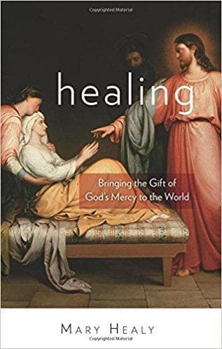 Healing: Bringing the Gift of God - Books - Healy, Mary - Forerunner Bookstore Online Store
