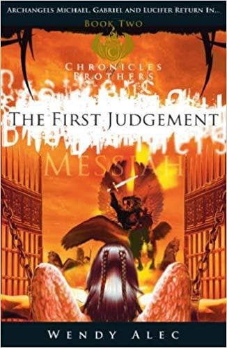 Messiah: The First Judgement (Chronicles of Brothers: Volume 2) Hardcover