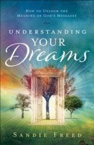 Understanding Your Dreams - Books - Freed, Sandie - Forerunner Bookstore Online Store