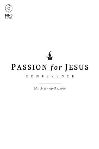Passion for Jesus 2016 Conference Media - Media - Forerunner Bookstore - Forerunner Bookstore Online Store