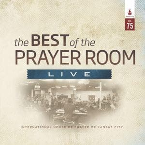 The Best of the Prayer Room Live: Volume 75 - Music - IHOPKC CD Limited Edition/Best of the Prayer Room - Forerunner Bookstore Online Store