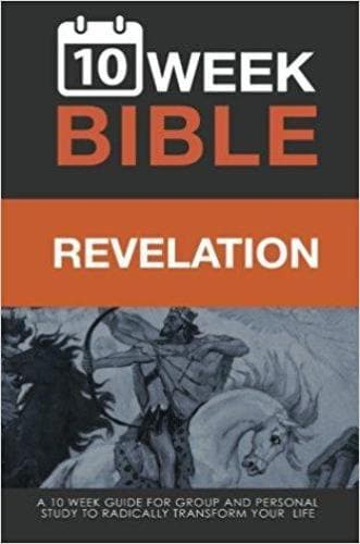 Revelation: 10 Week Bible: A 10 week guide for group and personal study - Books - Hibbs, Darren - Forerunner Bookstore Online Store