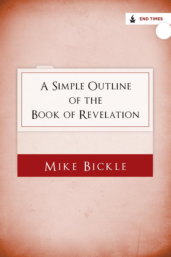 A Simple Outline of the Book of Revelation