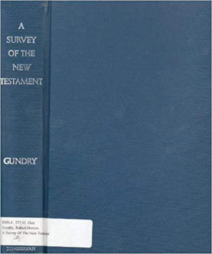 A Survey of the New Testament [Hardcover] Gundry, Robert