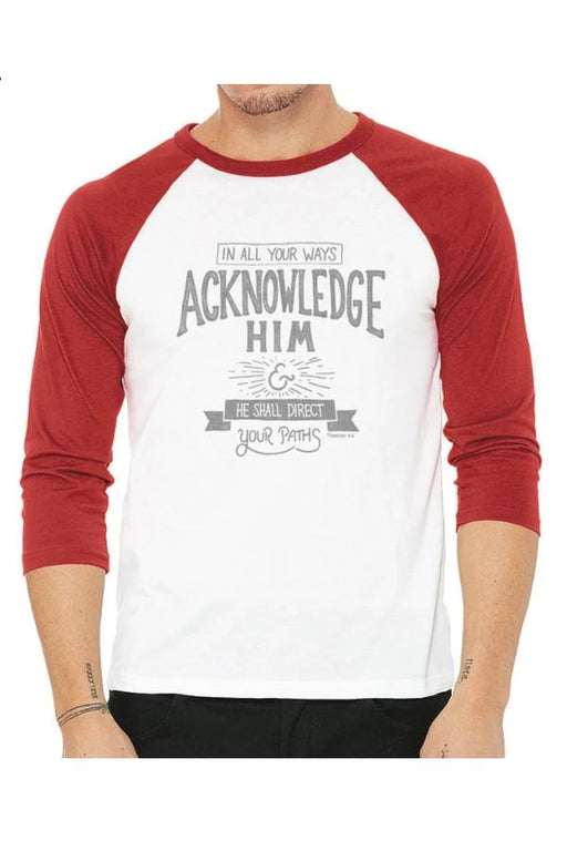 Acknowledge Him Baseball T-Shirt