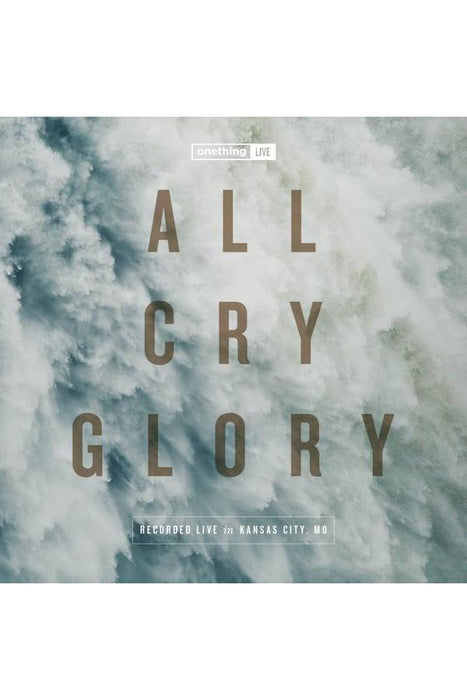 Onething Live 2016: All Cry Glory Deluxe Edition