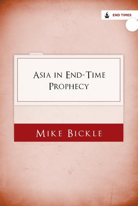 Asia in End-Time Prophecy