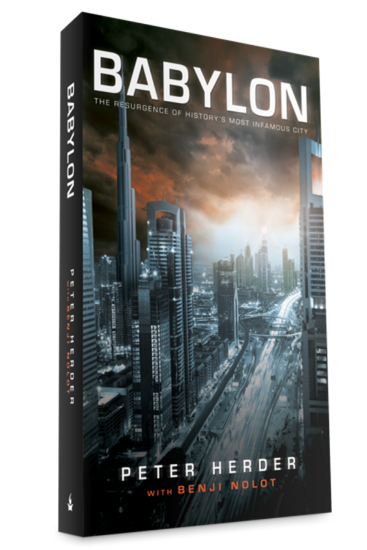 Babylon: The Resurgence of History's Most Infamous City - Books - Herder, Peter - Forerunner Bookstore Online Store