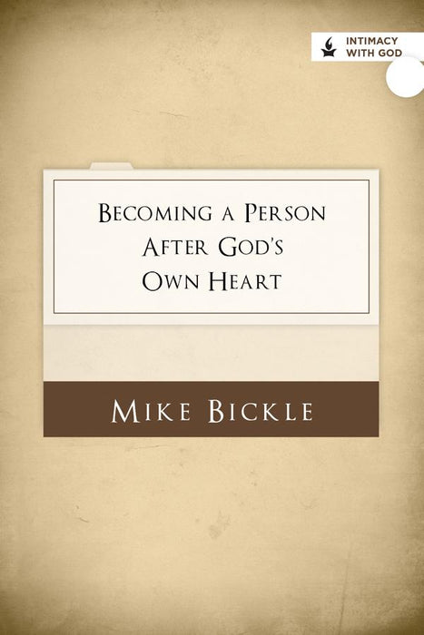 Becoming a Person after God's Own Heart