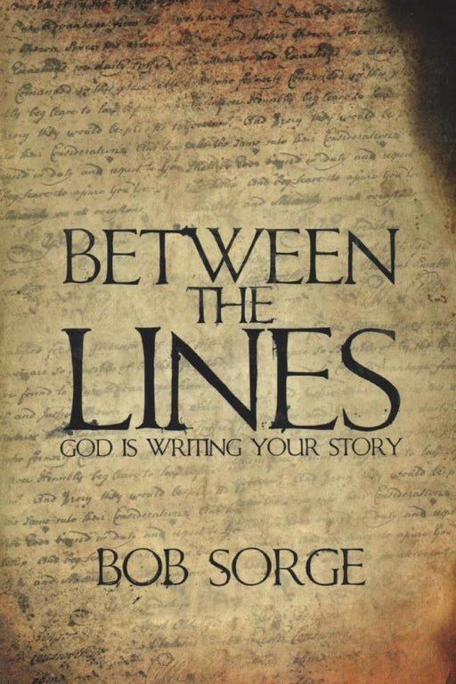Between the Lines: God Is Writing Your Story - Forerunner Bookstore