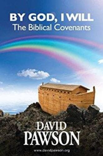 By God, I Will: The Biblical Covenants - Books - Pawson, David - Forerunner Bookstore Online Store