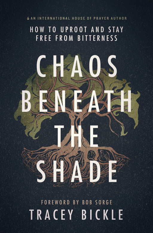Chaos Beneath the Shade: How to Uproot and Stay Free from Bitterness