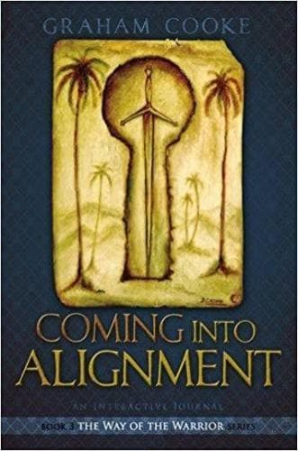 Coming Into Alignment (Way of the Warrior Series) - Books - Cooke, Graham - Forerunner Bookstore Online Store