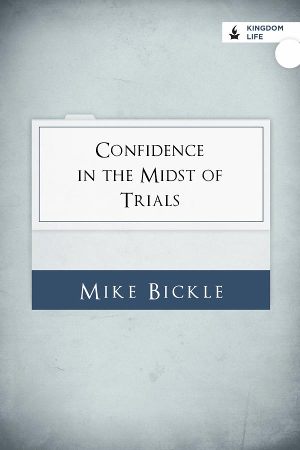Confidence in the Midst of Trials