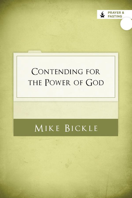 Contending for the Power of God