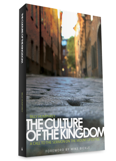 The Culture of the Kingdom: A Call to the Sermon on the Mount Lifestyle - Books - Humphrey, Billy - Forerunner Bookstore Online Store