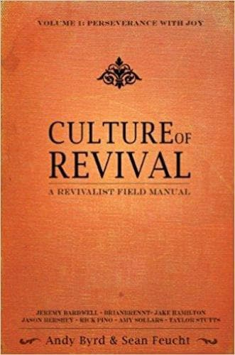 Culture of Revival: A Revivalist Field Manual (Vol. 1 - Perseverance with Joy) - Books - Various - Forerunner Bookstore Online Store