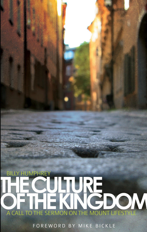 The Culture of the Kingdom: A Call to the Sermon on the Mount Lifestyle