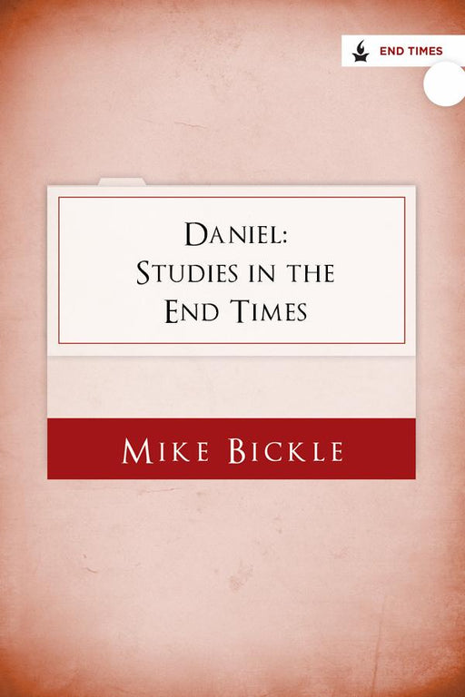 Daniel: Studies in the End Times