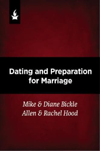 Dating and Preparation for Marriage - Media - Bickle, Mike - Forerunner Bookstore Online Store