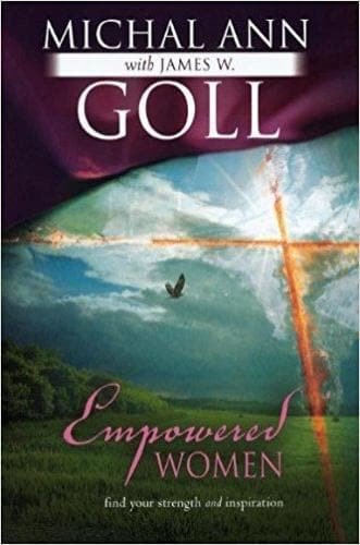 Empowered Women: Find Your Strength & Inspiration - Books - Goll, Michal Ann - Forerunner Bookstore Online Store