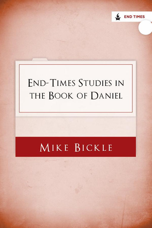 End Times Studies in the Book of Daniel