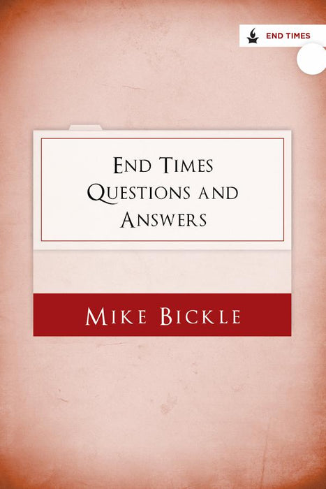 End Times Questions & Answers