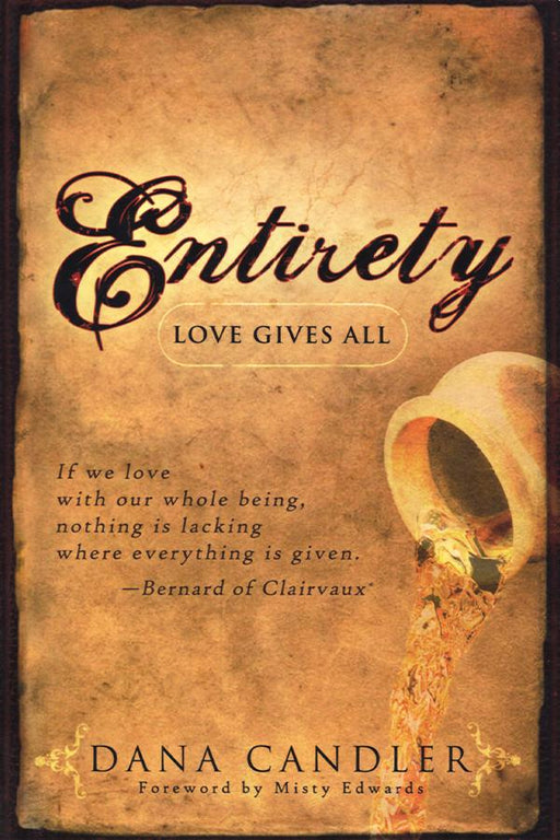 Entirety: Love Gives All