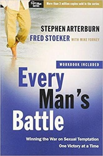 Every Man's Battle: Winning the War on Sexual Temptation One Victory at a Time - Books - Arterburn, Stephen - Forerunner Bookstore Online Store