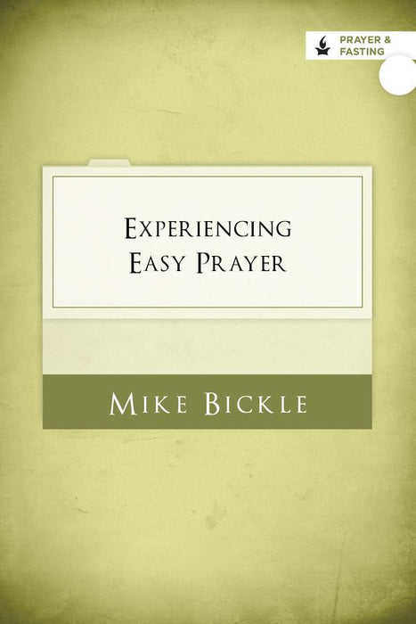 Experiencing Easy Prayer