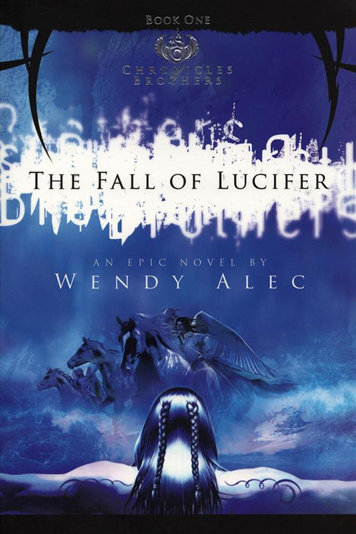 The Fall of Lucifer (Chronicles of Brothers: Volume One) Paperback