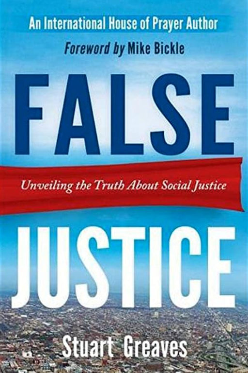 False Justice: Unveiling the Truth About Social Justice - Forerunner Bookstore Online Store