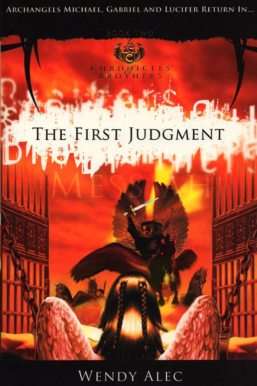 Messiah: The First Judgment (Chronicles Of Brothers: Volume 2) Paperback