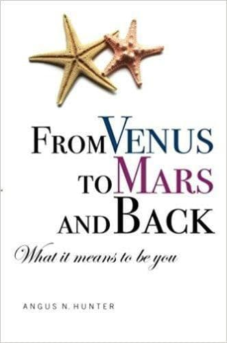 From Venus to Mars and Back: What It Means to Be You - Books - Hunter, Angus - Forerunner Bookstore Online Store