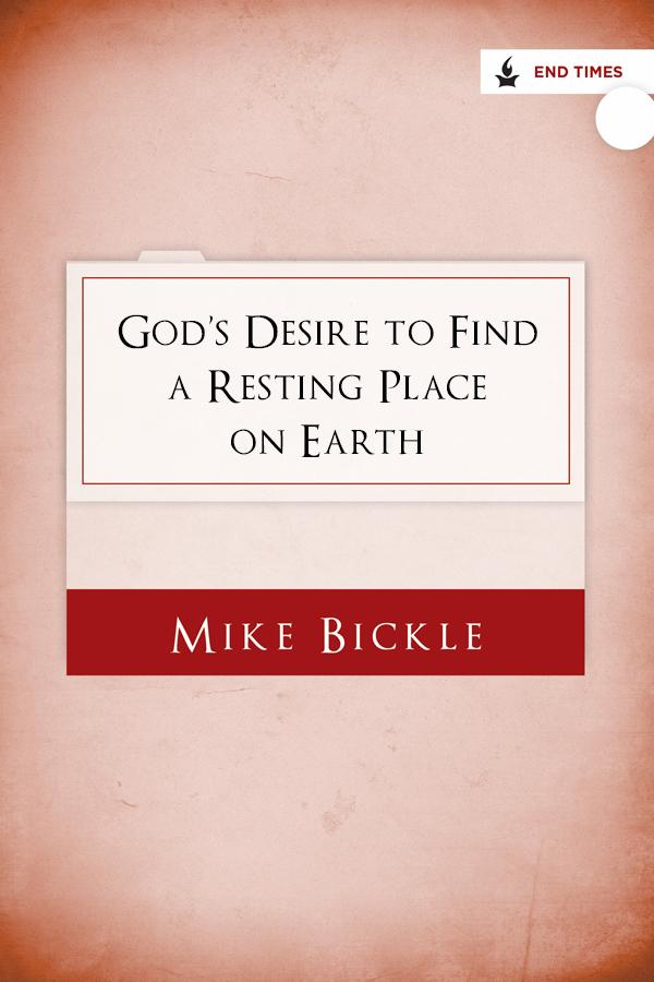 God's Desire to Find a Resting Place on Earth
