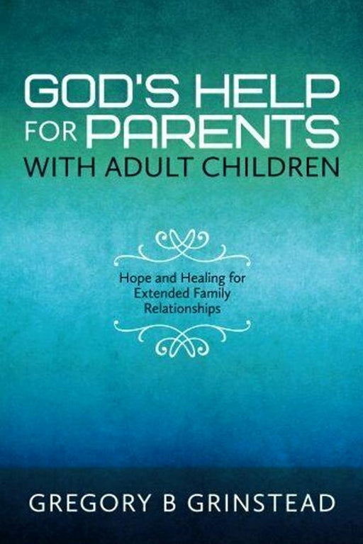 God's Help For Parents with Adult Children