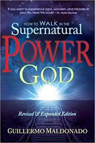How To Walk in Supernatural Power of God - Books - Maldonado, Guillermo - Forerunner Bookstore Online Store