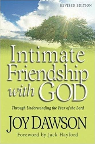 Intimate Friendship with God: Through Understanding the Fear of the Lord - Books - Dawson, Joy - Forerunner Bookstore Online Store