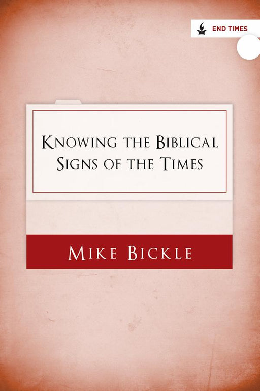 Knowing the Biblical Signs of the Times