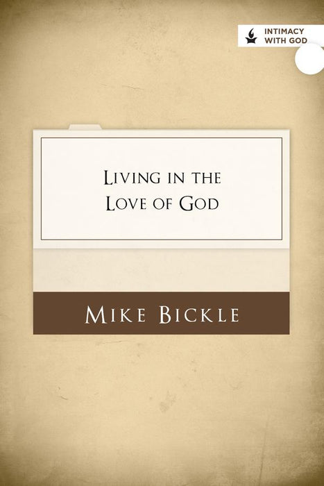 Living in the Love of God