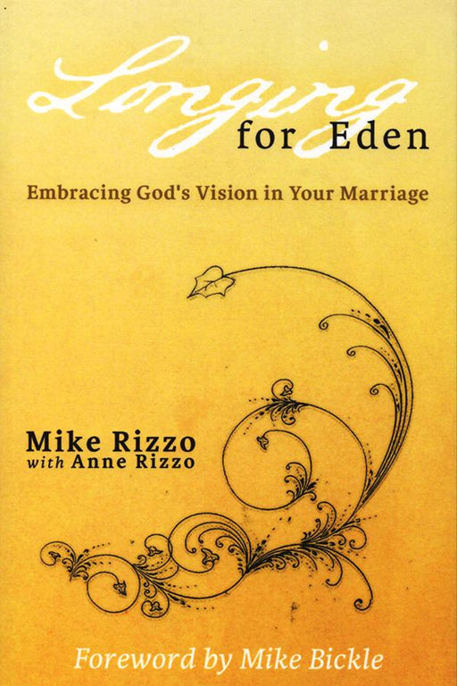 Longing For Eden: Embracing God's Vision in Your Marriage - Forerunner Bookstore Online Store