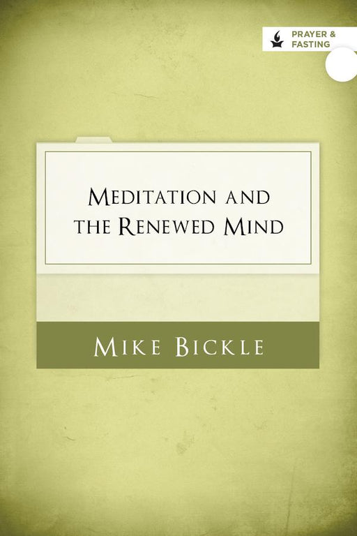 Meditation and the Renewed Mind