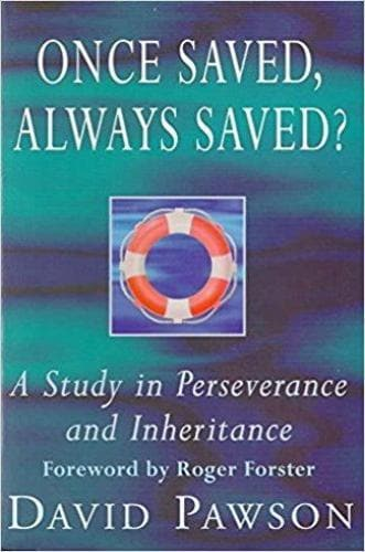 Once Saved, Always Saved? - Forerunner Bookstore