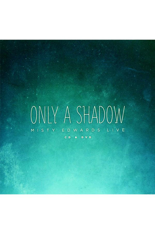 Only A Shadow: Live at Onething 2012
