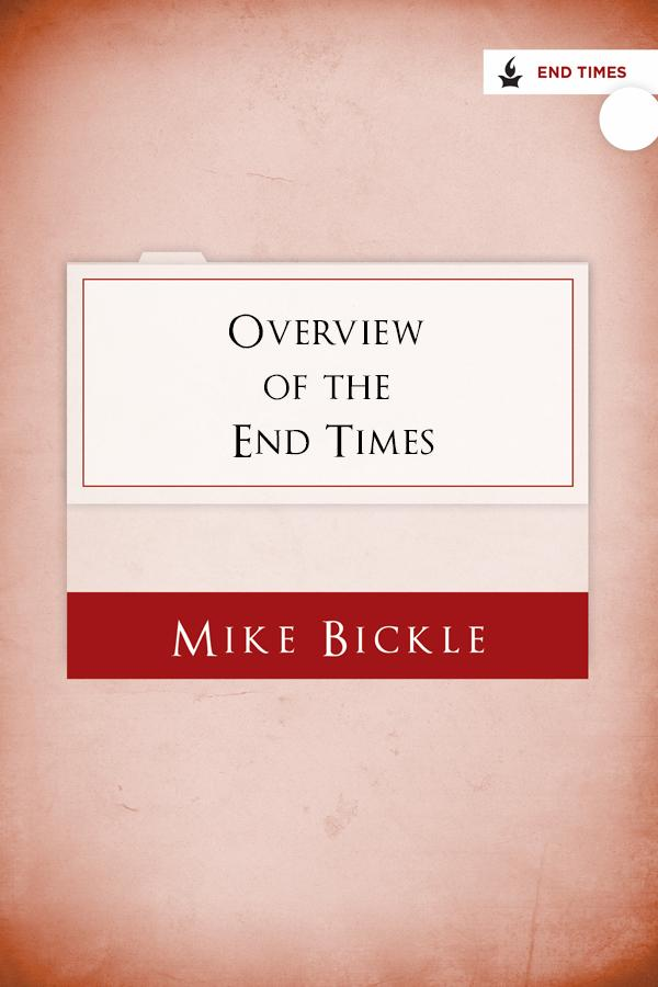 Overview of the End Times