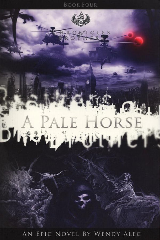 Pale Horse (Chronicles Of Brothers: Volume 4) Paperback