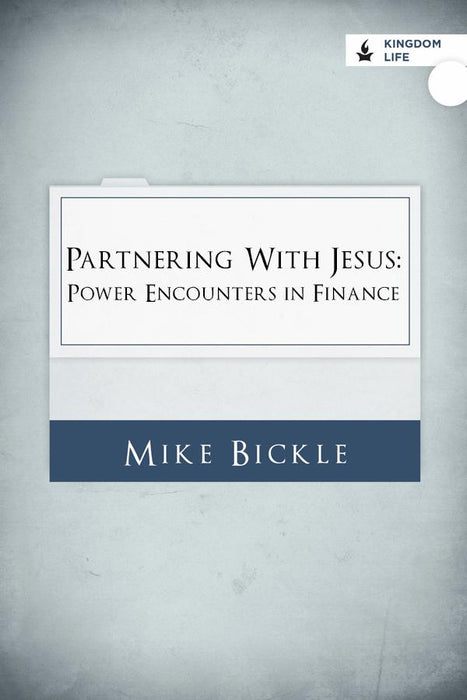 Partnering with Jesus: Power Encounters in Finance