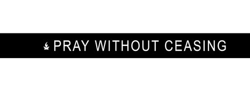 Pray Without Ceasing WristBand, Black